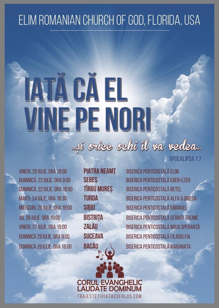 Turneu: Corul Evanghelic Lăudate Dominun – Iată că el vine pe nori … și orice ochi îl va vedea