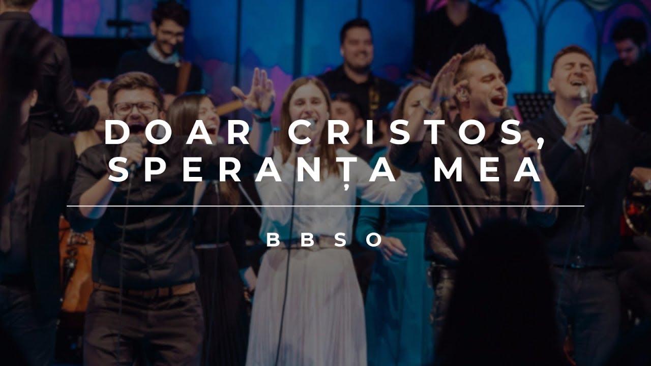 BBSO – Doar Cristos, Speranța mea (Live – Cover)