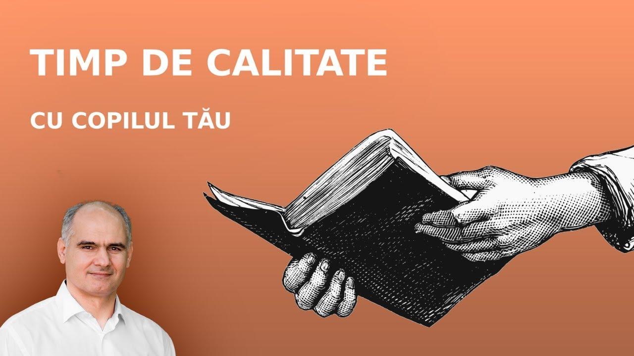 Cum petreci timp de calitate cu copilul tău? | Pastor Vasile Filat