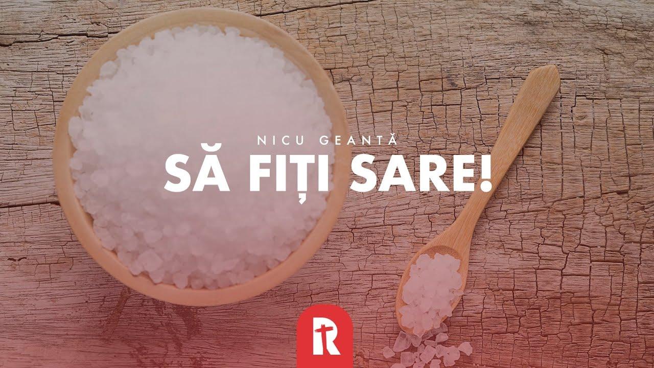 Nicolae Geantă – Să fiți sare!