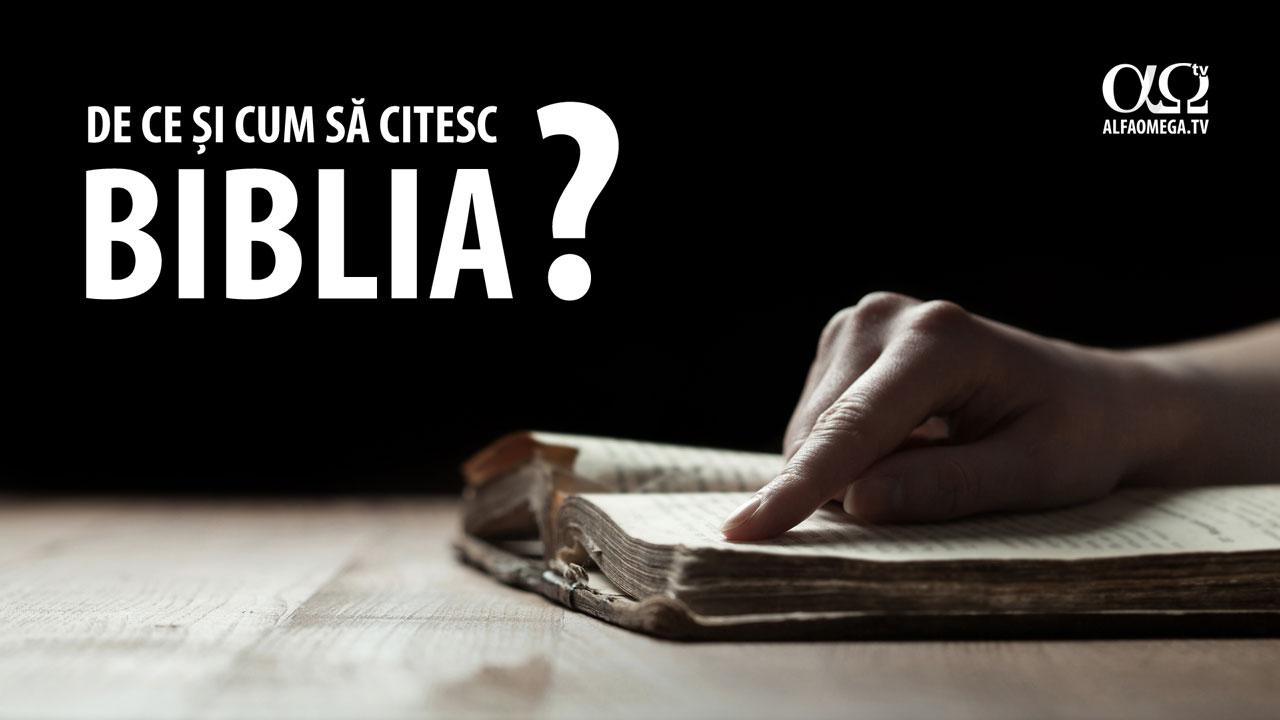 De ce și cum să citesc Biblia?