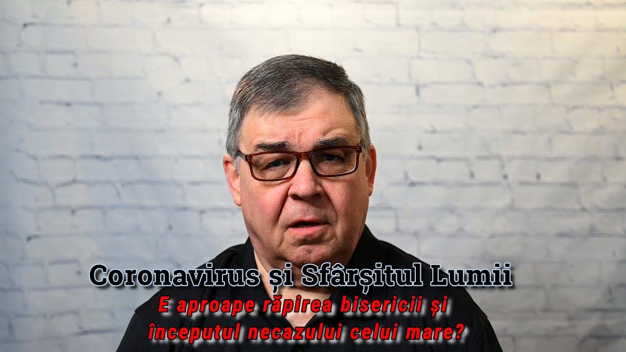 Ted Pope: Coronavirus și sfirșitul lumii, răpirea bisericii, necazul cel mare