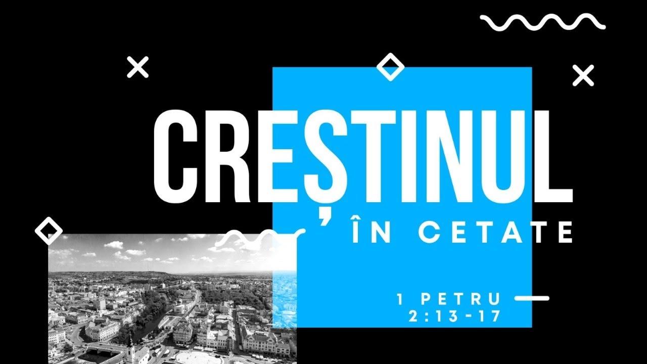 Crestinul in cetate – Cristian Sonea