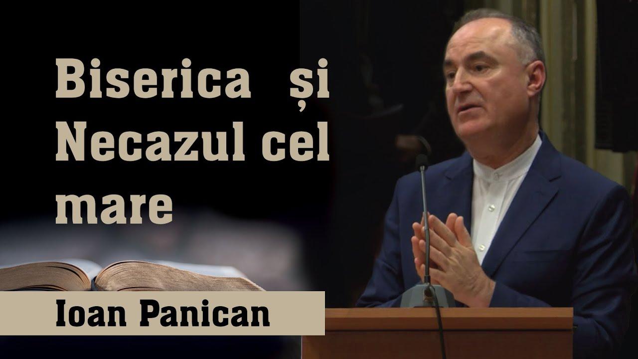 Ioan Panican: Biserica și Necazul cel mare