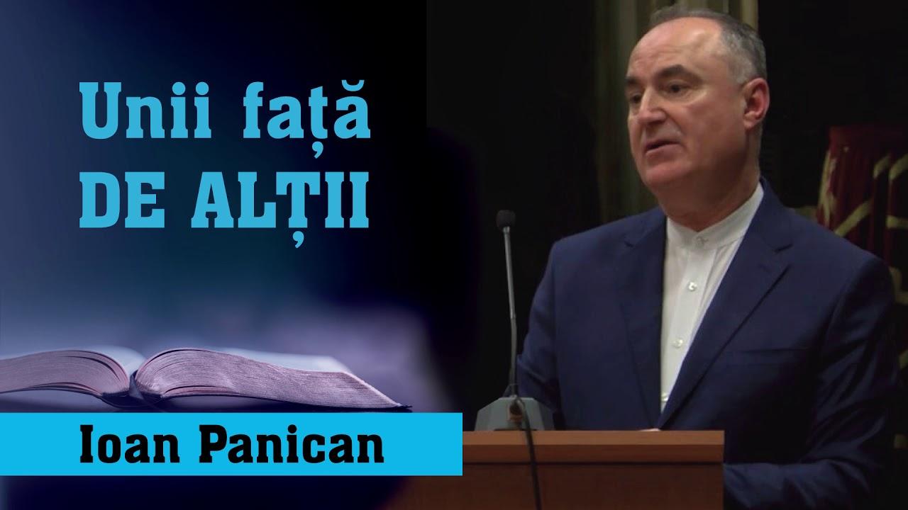Ioan Panican: Unii față DE ALȚII