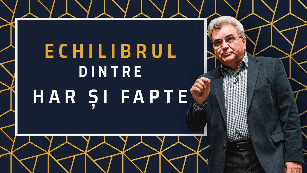 Nelu Filip – Echilibrul dintre har și fapte