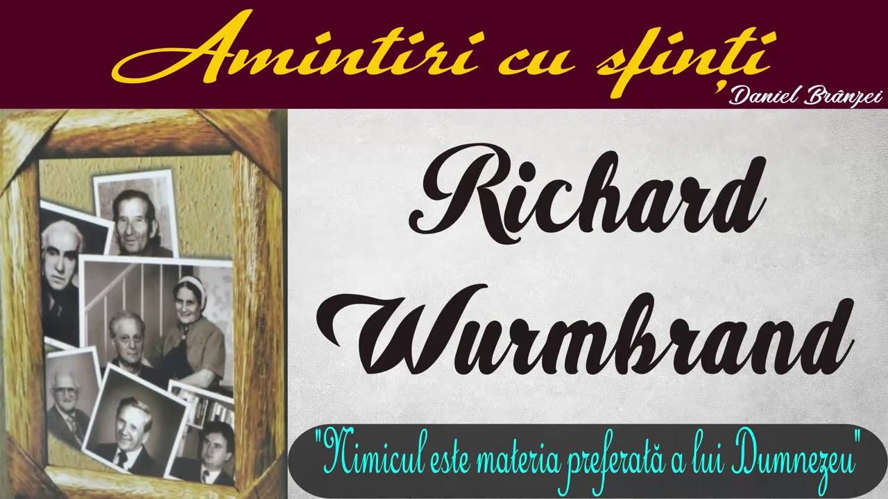 Richard Wurmbrand – Amintiri cu sfinți